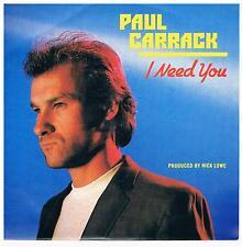 "Paul Carrack-I need you/Call Me Tonight/7"" single di 1982"