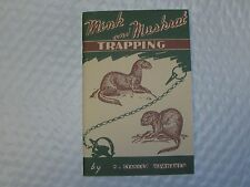 Mink and Muskrat Trapping by Stanley Hawbaker (Book) NEW SALE