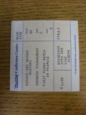 27/01/1982 Snooker Ticket: Benson and Hedges Masters [At Wembley] First Round Ma