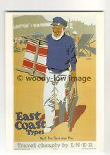 ad3048 -  LNER - East Coast Types, Deck Chair Man &  Deck Chairs  - Postcard