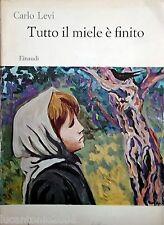 CARLO LEVI TUTTO IL MIELE è FINITO EINAUDI 1964 PRIMA EDIZIONE