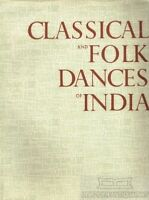 Classical and Folk Dances of India.
