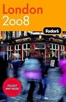 Fodor's London 2008 (Travel Guide) by Fodor's