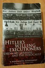 Hitler's Willing Executioners - Daniel Jonah Goldhagen, 1997
