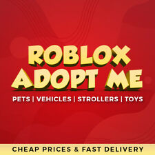 Adopt Me!   Discount Pets, Strollers, Vehicles, Toys   Fast Delivery (Sale!)
