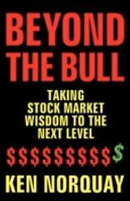Beyond the Bull: Taking Stock Market Wisdom to a New Level (Paperback or Softbac