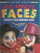 Five-Minute Faces Fantastic Face-Painting Ideas Snazaroo HC 1992