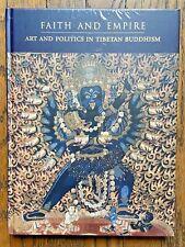 Debreczeny, Faith and Empire: Art and Politics in Tibetan Buddhism, 2019, HC