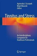 Tinnitus and Stress : An Interdisciplinary Companion for Healthcare...