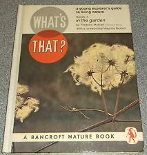 WHAT'S THAT IN THE GARDEN? Bk 5 by FREDERIC METCALF H/B 1965 BANCROFT