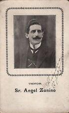 ANGEL ZUNINO - Argentine Tenor - Original Vintage Handsigned SPC - 1907
