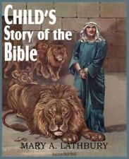 Child's Story of the Bible by Mary A. Lathbury (English) Paperback Book