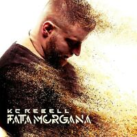 KC REBELL - FATA MORGANA  CD + DVD NEU