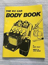 THE RC CAR BODY BOOK by Harry Higley Steve DeGraw