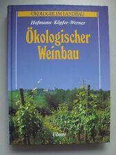 Ökologischer Weinbau 1995 Ökologie im Landbau Wein