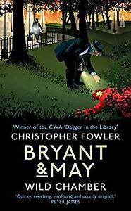 Bryant & May - Wild Chamber: Bryant & May 14 Hardcover HRISTOP FOWLER