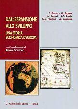 Massa Paola DALL'ESPANSIONE ALLO SVILUPPO UNA STORIA ECONOMICA D'EUROPA