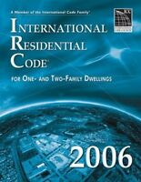 International Residential Code for One- and Two-Family Dwellings 2006 by Inte…