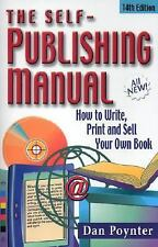 The Self-Publishing Manual: How to Write, Print, and Sell Your Own Book, 14th Ed