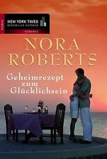 Geheimrezept zum Glücklichsein. von Nora Roberts, Tatjan...   Buch   Zustand gut