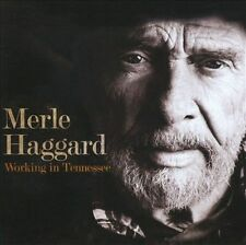 MERLE HAGGARD - Working in Tennessee CD ( 2011, Country Legend )