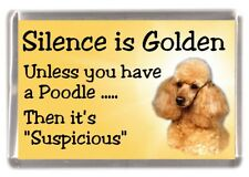 "Poodle (Apricot) Dog Fridge Magnet ""Silence is Golden............."" by Starprint"
