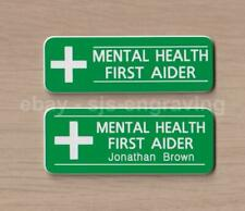 Quality Engraved MENTAL HEALTH FIRST AIDER badge - choice of name - pin / magnet