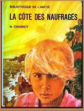 LA COTE DES NAUFRAGES - BIBLIOTHEQUE AMITIE  ROMAN LITTERATURE VOYAGES ENFANTS