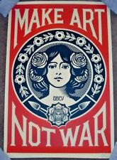 Shepard Fairey Obey MAKE ART NOT WAR Signed Print