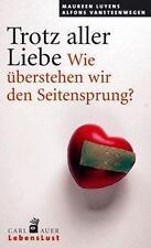 Trotz aller Liebe von Alfons Vansteenwegen und Maureen Luyens (2009,...