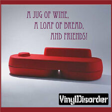 A jug of wine, a loaf of bread Wall Quote Mural Decal-winecellarquotes01