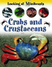 Morgan, Sally, Crabs and Other Crustaceans (Looking at Minibeasts), Very Good Bo