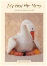 Anne Geddes : My First Five Years, Geddes, Anne, Acceptable Book