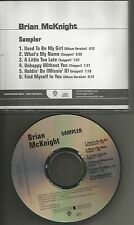 BRIAN McKNIGHT Sampler 6TRX w/ 4 SNIPPET TRX PROMO DJ CD single 2006 USA MINT