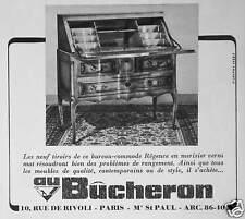 PUBLICITÉ 1960 AU BÛCHERON GRAND MAGASIN BUREAU COMMODE RÉGENCE EN MERISIER