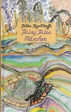 Fairy Tales - Märchen - Zweisprachig Englisch Deutsch von Folke Tegetthoff