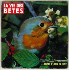 La vie des bêtes 45 tours Chants d'amour en forêt