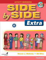 Side by Side (Extra) 2 Activity Workbook by Steven J. Molinsky, Bill Bliss...