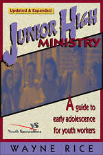 NEW Junior High Ministry by Wayne Rice