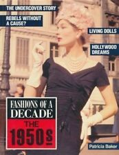 Fashions of a Decade: The 1950s