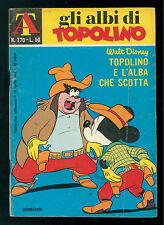 GLI ALBI DI TOPOLINO 770 AGOSTO 1969 WALT DISNEY TOPOLINO E L'ALBA CHE SCOTTA