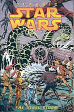 Classic Star Wars: The Rebel Storm (TRADEPAPERBACK, États-Unis)