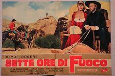 Fotobusta SETTE ORE DI FUOCO 1964 CLYDE ROGERS, ELGA SOMMERFELD WESTERN