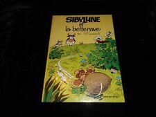 Raymond Macherot : Sibylline 1 : Sibylline et la betterave EO Dupuis 1967