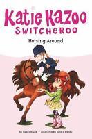 Horsing Around (Katie Kazoo, Switcheroo #30)-ExLibrary