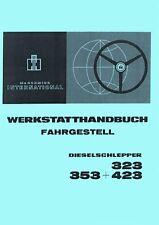 Werkstatthandbuch Fahrgestell IHC 323 353 423 auch für den 383 453 WHB SO