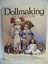 Doll Making by E.J. Taylor (Paperback, 1988)