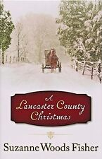 A Lancaster County Christmas By Suzanne Woods Fisher 2011 Hardcover Book