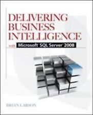 Delivering Business Intelligence with Microsoft SQL Server 2008 by Brian...