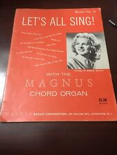 Vtg Magnus organ Corp Songbook:Lets all sing #8,1959
